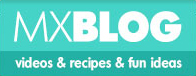MXBLOG - cideos & recipes & fun ideas