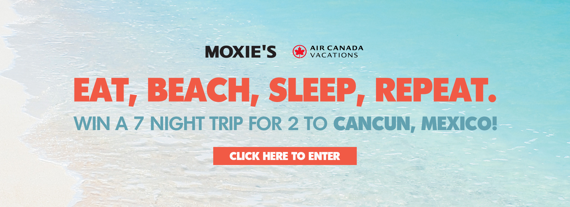 ENTER TO WIN A 7 NIGHT TRIP FOR 2 TO CANCUN, MEXICO!